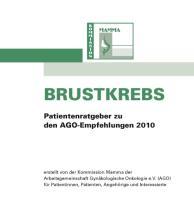 Brustkrebs: Patientenratgeber zu den AGO-Empfehlungen 2010