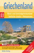 Nelles Guide Griechenland (Reiseführer)- Nord- und Zentralgriechenland, Peloponnes