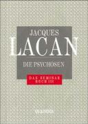 Das Seminar, Buch.3, Die Psychosen
