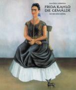 Frida Kahlo. Die Gemälde.