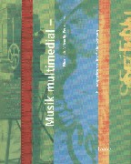 Handbuch der Musik im 20. Jahrhundert, 12 Bde., Bd.11, Musik multimedial