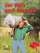 Von Gülle nach Geranien: Ansichten eines deutschen Treckerfahrers