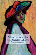 Malerinnen des 20. Jahrhunderts (Edition Ellert & Richter)