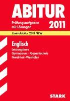 Abitur-Prüfungsaufgaben Gymnasium/Gesamtschule NRW: Abitur-Prüfungsaufgaben Gymnasium/Gesamtschule Nordrhein-Westfalen; Englisch Leistungskurs 2012; ... 2007-2011 Prüfungsaufgaben mit Lösungen.