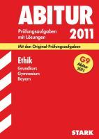 Abitur 2003 Ethik Gymnasium Bayern 1995 - 2004. Grundkurs.