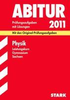 Abitur 2005. Physik. Gymnasium. Sachsen. Leistungskurs 1999 - 2004.