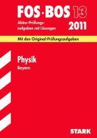 Fachabiturprüfung FOS/BOS 13. Klasse Bayern   Physik, 2000-2009
