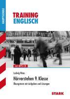 STARK Training Haupt-/Mittelschule - Englisch Hörverstehen 9. Klasse, mit CD