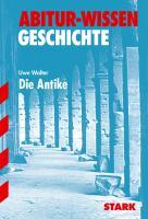 STARK Abitur-Wissen - Geschichte Die Antike