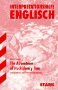 STARK Interpretationen - Englisch Twain:The Adventures of Huckleberry Finn