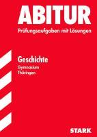 STARK Abiturprüfung Thüringen - Geschichte EA