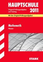 Hauptschule 2011. Mathematik. Hessen