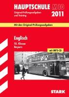 Hauptschule M 10 2011. Englisch. 10. Kl. Bayern