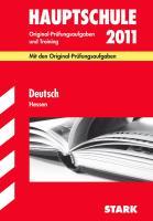 Hauptschule 2011. Deutsch. Hessen