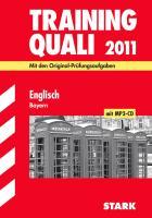 Training Quali 2011. Englisch. Bayern