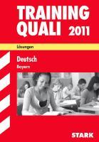 Training Quali 2009. Deutsch. Bayern 2007 - 2008. Lösungsheft