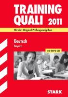 QUALI 2009. Deutsch. Bayern 2007 - 2009. Mit Prüfungsdiktaten auf CD