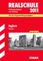 Abschluss-Prüfungsaufgaben Realschule Hessen; Englisch mit MP3-CD 2012; Mit den Original-Prüfungsaufgaben Jahrgänge 2006-2011 und Training. Ohne Lösungen