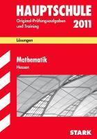 Hauptschule 2011. Mathematik. Hessen. Lösungsheft