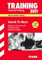 Zentrale Prüfung 2011 Deutsch 10. Klasse Realschule / Gesamtschule EK / Haupschule Typ B. Nordrhein-Westfalen