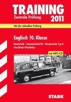 Zentrale Prüfung 2011 Englisch 10. Klasse. Realschule · Gesamtschule EK · Hauptschule Typ B