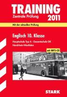 Zentrale Prüfung 2011 Englisch 10. Klasse. Gesamtschule GK / Hauptschule Typ A. Nordrhein-Westfalen