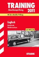 Training Abschlußprüfung 2012 Englisch Realschule Niedersachsen: Original-Prüfungsfragen 2011 und Training