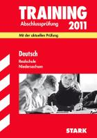 Training Abschlussprüfung Realschule Niedersachsen; Deutsch 2012 mit MP3-CD; Mit der aktuellen Prüfung, kompl. neuem Trainingsteil