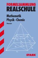 STARK Formelsammlung Realschule - Mathematik, Physik, Chemie - Hessen