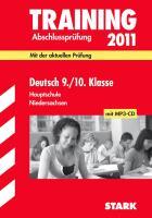 Training Abschlussprüfung Hauptschule Niedersachsen; Deutsch 9. / 10. Klasse mit MP3-CD 2012; Mit der aktuellen Prüfung mit herausnehmbarem Lösungsheft und Hörverstehenstexten auf MP3-CD