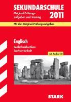 Realschulabschluss Englisch 2012. Sekundarschule Sachsen-Anhalt: Mit den Original-Prüfungsaufgaben. Original-Prüfungsaufgaben und Training