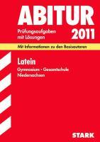 Abitur-Prüfungsaufgaben Gymnasium Niedersachsen: Abitur-Prüfungsaufgaben Gymnasium/Gesamtschule Niedersachsen; Latein 2012; Mit Informationen zu den ... mit Lösungen Jahrgänge 2006-2010.
