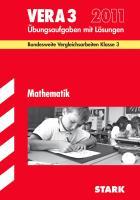 Vergleichsarbeiten 2012 Grundschule Mathematik 3. Klasse: Mathematik VERA 3. Bundesweite Vergleichsarbeiten. Übungsaufgaben mit Lösungen