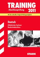 Training Abschlussprüfung 2011 Deutsch Realschulabschluss Mittelschule Sachsen