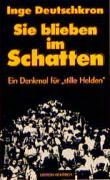 Deutschkron, I: Sie blieben im Schatten