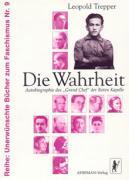 """Die Wahrheit: Autobiographie des """"Grand Chef"""" der """"Roten Kapelle"""" (Unerwünschte Bücher zum Faschismus)"""