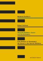 """Herwarth Waldens """"Sturm"""" und die Architektur"""