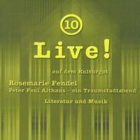 Peter Paul Althaus - ein Traumstadtabend: Literatur und Musik. Live! auf dem Kulturgut 10
