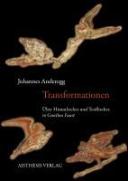 """Transformationen: Über Himmlisches und Teuflisches in Goethes """"Faust"""""""