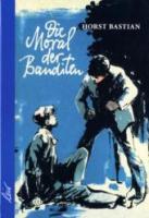 Die Moral der Banditen