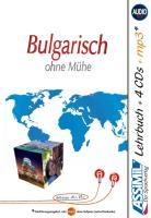 ASSiMiL Bulgarisch ohne Mühe - Audio-Plus-Sprachkurs - Niveau A1-B2: Untertitel: Selbstlernkurs in deutscher Sprache, Lehrbuch + 4 Audio-CDs + 1 ... B2) und 4 Audio-CDs mit 170 Min. Tonaufnahmen