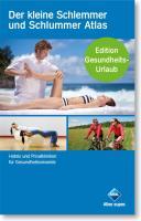 Der kleine Schlemmer und Schlummer Atlas. Edition Gesundheits-Urlaub