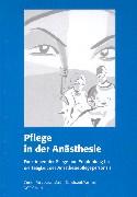 Pflege in der Anästhesie - Gruber, Pius; Lysser, Martin; Schuhwerk, Wolfram