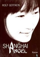Shanghai Angel in Germany: Roman