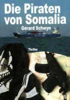 Die Piraten von Somalia