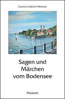 Sagen und Märchen vom Bodensee