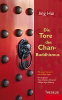 Hui J: Tore des Chan-Buddhismus