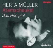 Atemschaukel: Das Hörspiel: 2 CDs: Das Hrspiel