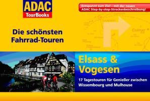 ADAC TourBooks Elsass & Vogesen: Die schönsten Fahrradtouren
