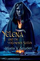 Yelena und die verlorenen Seelen (Yelena-Reihe 3)